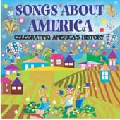 Songs About America-Celebrating America's History