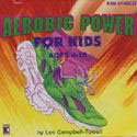 Aerobic Power for Kids